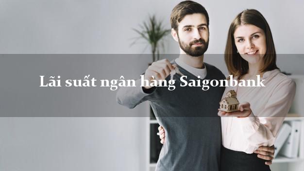 LaisuatSaigonbank Lãi suất ngân hàng Saigonbank