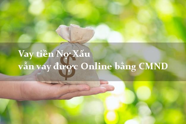 Vaytiennoxau Vay tiền Nợ Xấu vẫn vay được Online bằng CMND
