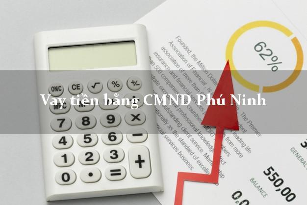 Dịch vụ cho Vay tiền bằng CMND Phú Ninh Quảng Nam có ngay 15 triệu