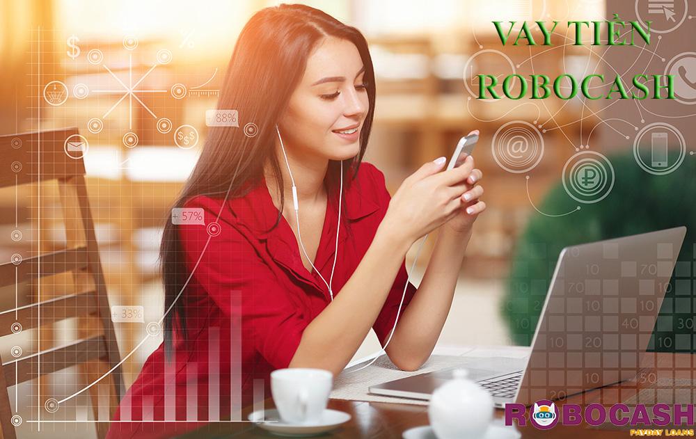 Hướng dẫn vay tiền RoboCash nhanh nhất