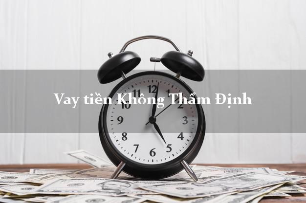 vay-tien-khong-tham-dinh-nguoi-than