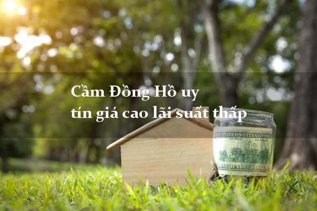 Cầm Đồng Hồ uy tín giá cao lãi suất thấp