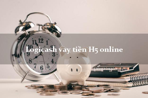 Logicash vay tiền H5 online không thế chấp